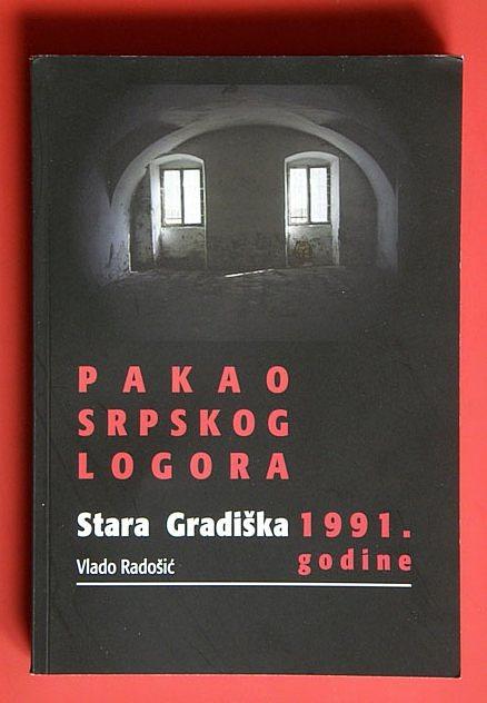 Pakao srpskog logora Stara Gradiška