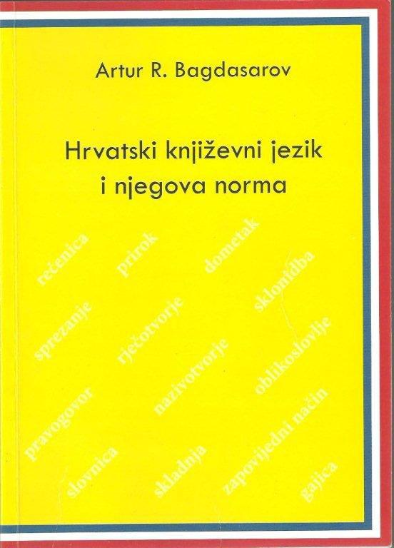Hrvatski književni jezik i njegova norma